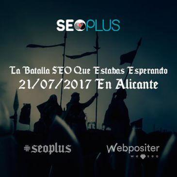 SEOPLUS 2017 - La batalla del SEO